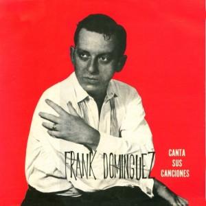 frank-dominguez-canta-sus-canciones-580x580